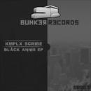 Black Annis EP/KMPLX Scribe