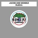 Rijeka/Jacob and Mendez