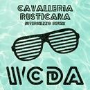 Cavalleria Rusticana (Intermezzo Remix)/W.C.D.A.