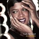 Lady Be Good/Joyce Yuille