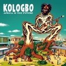 Africa Is The Future/KOLOGBO