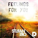 Feelings For You/Stefan Rio