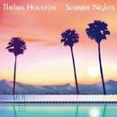 Summer Nights/THELMA HOUSTON