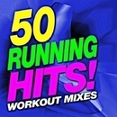50 Running Hits! Workout Mixes/Running Music Workout