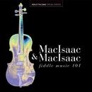 Fiddle Music 101/Ashley MacIsaac