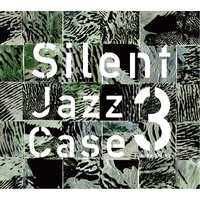 Silent Jazz Case 3 (PCM 96kHz/24bit)