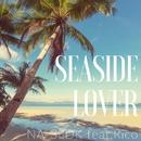 SEASIDE LOVER feat.Rico (PCM 48kHz/24bit)/NA-3LDK