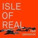 Isle of Real/Pär Grindvik