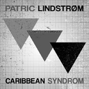 Caribbean Syndrom (Array)/Patric Lindstrom