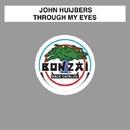 Through My Eyes/John Huijbers