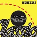 Percivalesque (The Mixes)/Cape Town