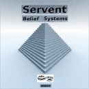 Belief Systems/Servent