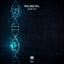 Genetic/Rise And Fall