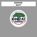 Why?/Darkon
