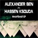 Heartbeat EP/Alexander Ben & Hassen Ksouda
