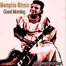 Good Morning/Memphis Minnie