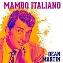 Mambo Italiano/Dean Martin