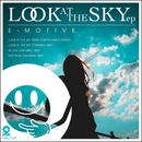 Look At The Sky EP/E-Motive