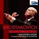ショスタコーヴィチ:交響曲 第 11番 「1905年」/井上道義/大阪フィルハーモニー交響楽団