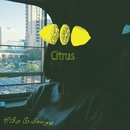 Citrus/The Whoops