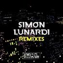 Simon Lunardi Remixes/Miguel Serrano & Joe De Renzo & Luca Beni & Simon Lunardi & Davide Inglese & Nacim Ladj & Mirko Worz & Alex Patane' & Dave Pedrini