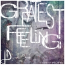 Greatest Feeling/dinodeuts & Get Down & Dynamic David & Giotto's Circle