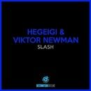 Slash/Hegeigi, Viktor Newman