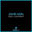 Final Judgment/Julio Leal