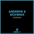 Cognac/Andreew, Sickwave