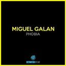 Phobia/Miguel Galan