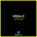 Let's Go/Krea-C