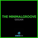 Cocain/The Minimalgroove