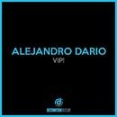 VIP!/Alejandro Dario