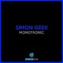 Monotronic/Simon Geek