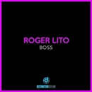 Boss/Roger Lito