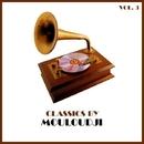 Classics by Mouloudji, Vol. 3/Mouloudji