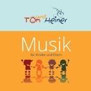 Musik fuer Kinder und Eltern/Tom und Heiner