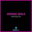 Apollo 13/Dennis Smile