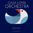 Black Jazz/Casa Loma Orchestra
