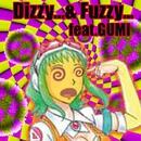 Dizzy...&Fuzzy... feat.GUMI/The 6th JawS Detonation