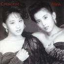 Crescent (Remastered 2013)/WINK