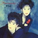 Nocturne ~夜想曲~ (Remastered 2014)/WINK