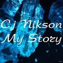 My Story/Cj NiksoN