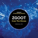 Over The Waves - Single/ZGOOT