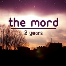 2 Years - Single/The Mord
