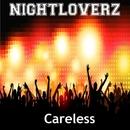 Careless - Single/Nightloverz