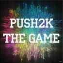 The Game/Push2K