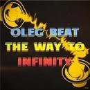 The Way To Infinity/Oleg Beat