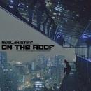 On The Roof/Ruslan Stiff