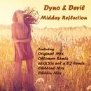 Midday Reflection/Dyno & Devil & aLeXXis not a DJ & Dyno & Devil & Oblomov